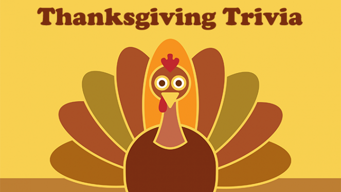 Happy Thanksgiving Trivia 2018