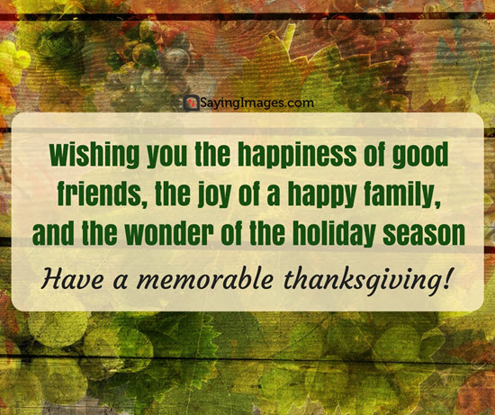 Happy Thanksgiving Quotes For Friends
