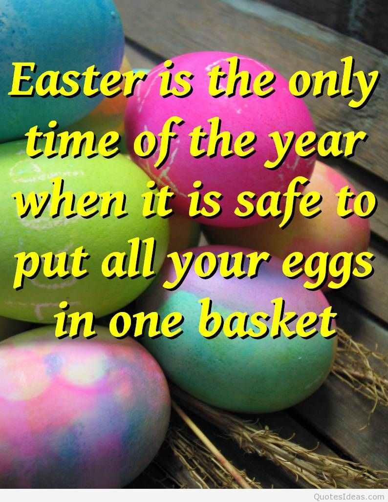 Easter quotes funny sayings eggs basket