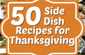 50 Side Dishes recipese For Thanksgiving